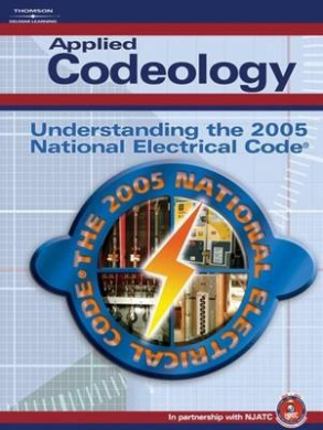 Applied Codeology: Understanding the National Electrical Code