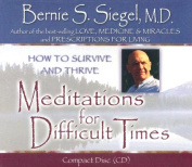 Meditations for Difficult Times [Audio]