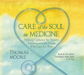 Care of the Soul in Medicine [Audio]