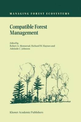 Compatible Forest Management (Managing Forest Ecosystems)