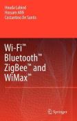 Wi-Fi, Bluetooth, ZigBee and WiMax
