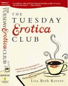 The Tuesday Erotica Club