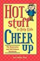 Hot Stuff to Help Kids Cheer Up
