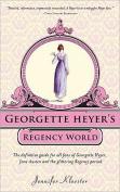 Georgette Heyer's Regency World