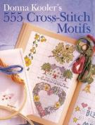 Donna Kooler's 555 Cross-Stitch Motifs