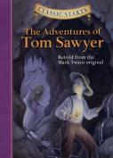 Classic Starts(tm) the Adventures of Tom Sawyer