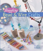 Dazzling Bead and Wire Crafts