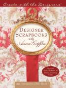 Designer Scrapbooks with Anna Griffin