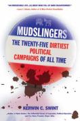 Mudslingers