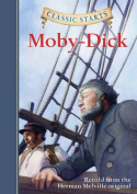 Moby-Dick (Classic Starts)