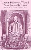 Victorian Shakespeare, Volume 1