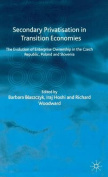 Secondary Privatization in Transition Economies