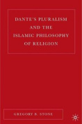 Dante's Pluralism and the Islamic Philosophy of Religion: