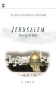 Jerusalem: The City of God