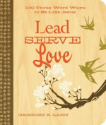 Lead, Serve, Love