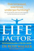 The Life Factor