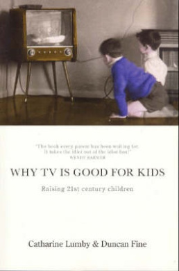 Why TV is Good for Kids