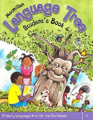 Macmillan Language Tree: Primary Language Arts for the Caribbean: Student's Book 4 (Ages 8-9): 4