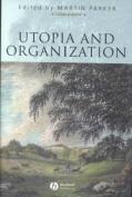 Utopia and Organization