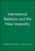 International Relations and the New Inequality