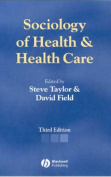 Sociology of Health and Health Care 3e