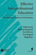 Effective Interprofessional Education