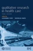 Qualitative Research in Health Care 3e
