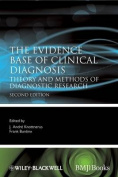 The Evidence Base of Clinical Diagnosis