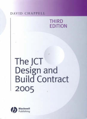 The JCT Design and Build Contract: 2005