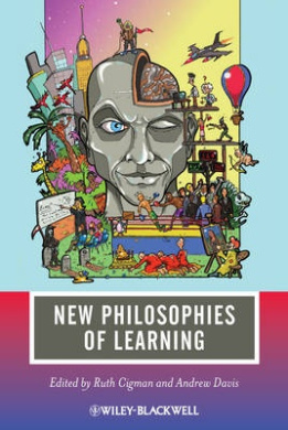 New Philosophies of Learning (Journal of Philosophy of Education)