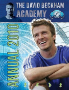 The David Beckham Academy Annual