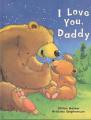 I Love You Daddy (I Love...)