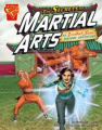 The Secrets of Martial Arts (Graphic Non Fiction