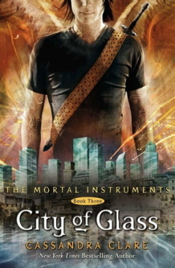 The Mortal Instruments 3: City of Glass (The Mortal Instruments)