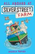 All Aboard at Silver Street Farm