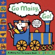 Go Maisy, Go! [Board book]