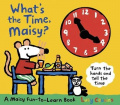 What's the Time, Maisy?. Lucy Cousins