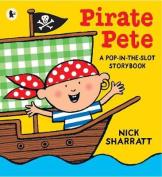 Pirate Pete. Nick Sharratt
