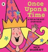 Once Upon a Time. Nick Sharratt