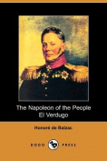 The Napolean of the People and El Verdugo