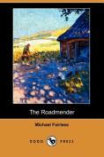 The Roadmender (Dodo Press)