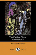 The Field of Clover (Illustrated Edition)