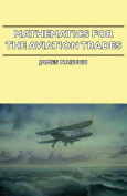 Mathematics for the Aviation Trades