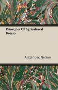 Principles of Agricultural Botany