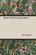 Reason and Common Sense