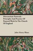 Directorium Pastorale - Principles and Practice of Pastoral Work in the Church of England