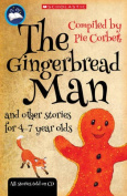 The Gingerbread Man and other stories for 4 to 7 year olds