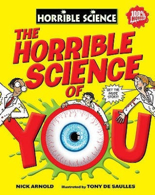 The Horrible Science of You (Horrible Science)