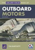 The Adlard Coles Book of Outboard Motors