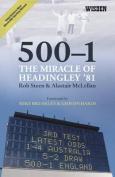 500-1:The Miracle of Headingley '81